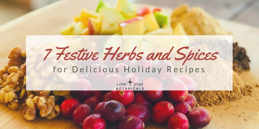 Festive Herbs and Spices for Delicious Holiday Recipes