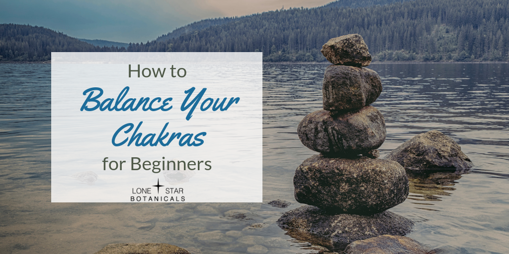 How to Balance Your Chakras for Beginners