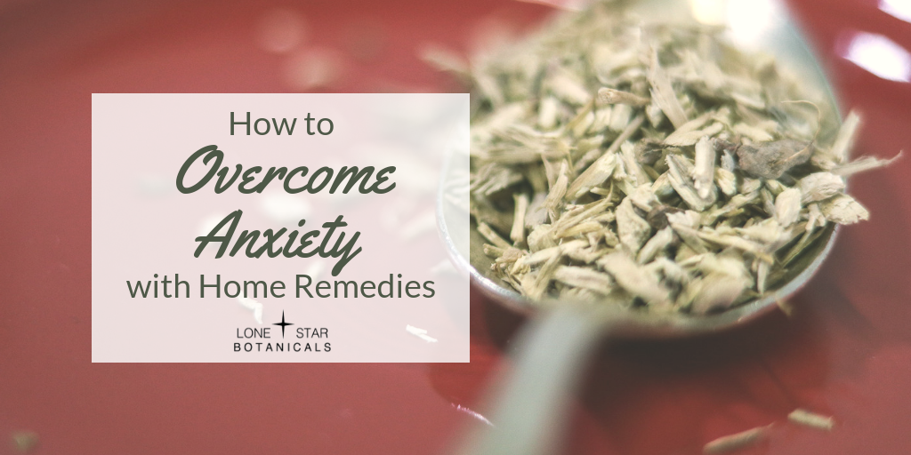 How to Overcome Anxiety with Home Remedies