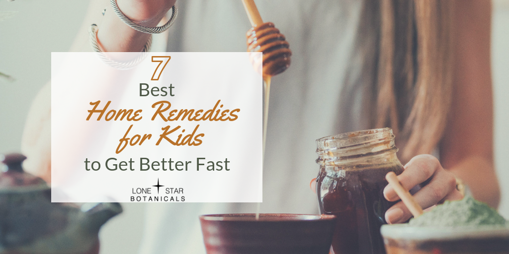 7 Best Home Remedies for Kids to Get Better Fast