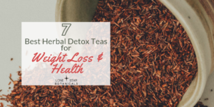 Herbal Detox Teas for Weight Loss and Health