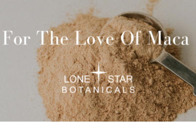 For The Love Of Maca